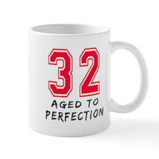 32 year birthday designs Mug