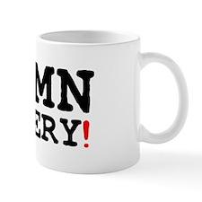 DAMN ORNERY! Small Mug