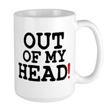 OUT OF MY HEAD! Z Mug