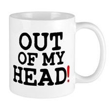 OUT OF MY HEAD! Z Small Mug