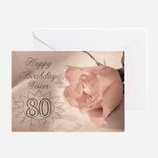 80th Birthday for sister, pink rose Greeting Card