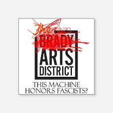 Brady: This Machine Honors Fascists Sticker