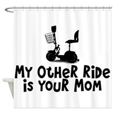 Scooter - Other Ride is Your Mom Shower Curtain