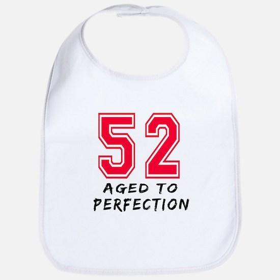 52 Year birthday designs Bib