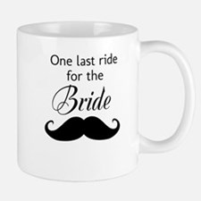 ONE LAST RIDE FOR THE BRIDE Mug