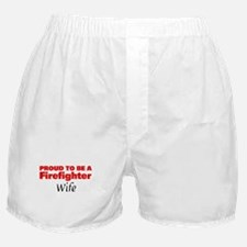 Proud Wife: Firefighter Boxer Shorts