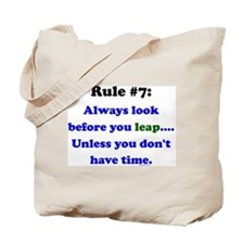 Rule 7: Look Before Leaping Tote Bag