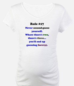Rule 17 - No Second Guessing Shirt