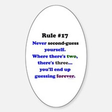 Rule 17 - No Second Guessing Sticker (Oval)