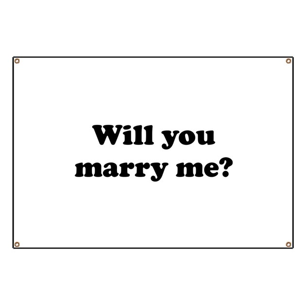 Will You Marry Me? Banner by FunniestSayings