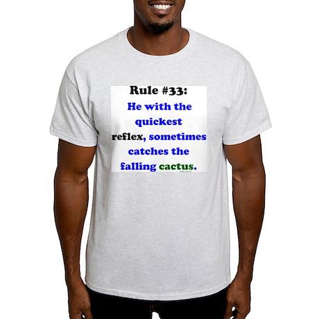 Rule 33 - Catch Falling Cactus Light T-Shirt