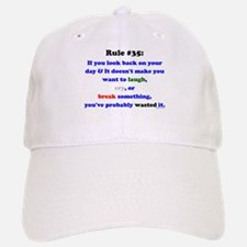 Rule 35 Laugh, Cry, Break Something Baseball Baseball Cap