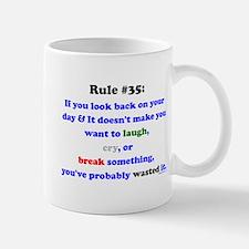 Rule 35 Laugh, Cry, Break Something Mug