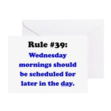 Rule 39 - Wednesdays Start Later Greeting Card