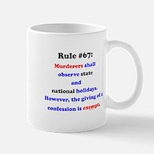 Rule 67 - National Holidays, Confession Exempt Mug