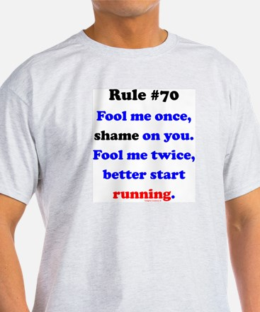 Rule 70 - Better Start Running T-Shirt