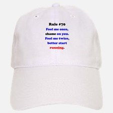 Rule 70 - Better Start Running Baseball Baseball Cap