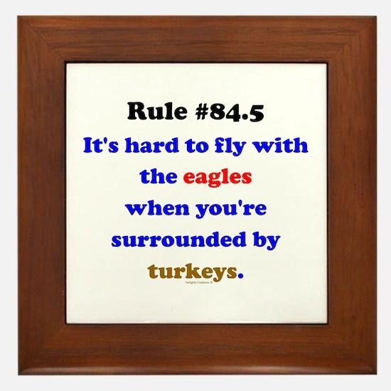 Rule 84.5 Surrounded by Turkeys Framed Tile