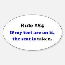 Rule 84- Seat Taken Sticker (Oval)