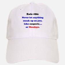 Rule 86 Nothing Sneaks Up On You Baseball Baseball Cap
