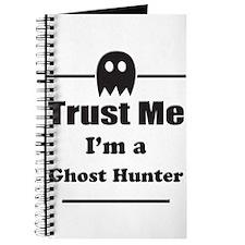 Trust Me Im a Ghost Hunter Journal