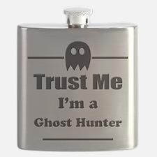 Trust Me Im a Ghost Hunter Flask