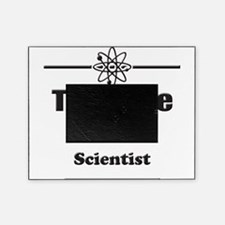 Trust Me Im a Scientist Picture Frame