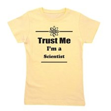 Trust Me Im a Scientist Girl's Tee