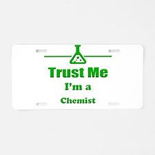 Trust Me Im a Chemist Aluminum License Plate