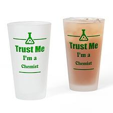 Trust Me Im a Chemist Drinking Glass
