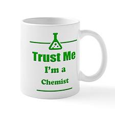 Trust Me Im a Chemist Mug