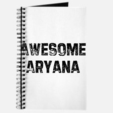 Awesome Aryana Journal