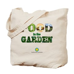 FOOD in the Garden Tote Bag
