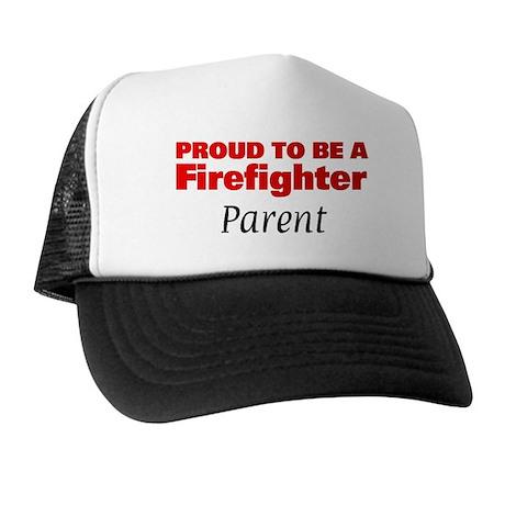 Proud Parent: Firefighter Trucker Hat