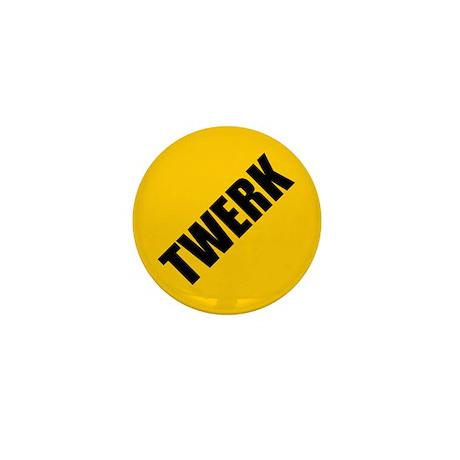 Twerk Warning Sign Mini Button