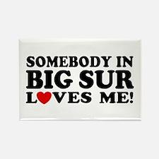 Somebody In Big Sur Loves Me Rectangle Magnet