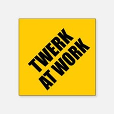 Twerk At Work Sticker