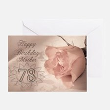 78th Birthday for mother, pink rose Greeting Card