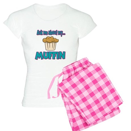 Funny Ask Me About My Muffin Design Women's Light
