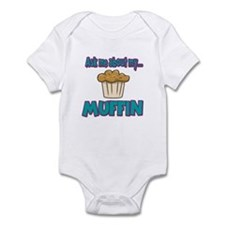 Funny Ask Me About My Muffin Design Infant Bodysui