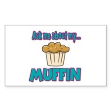 Funny Ask Me About My Muffin Design Decal