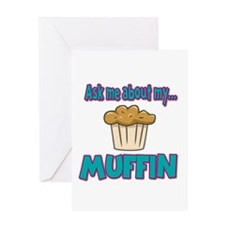 Funny Ask Me About My Muffin Design Greeting Card