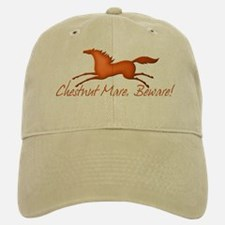 Chestnut Mare, Beware! Baseball Baseball Cap