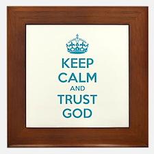 Keep calm and trust god Framed Tile