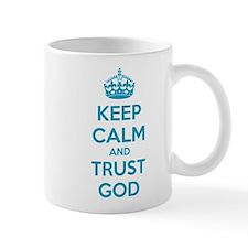 Keep calm and trust god Small Mugs