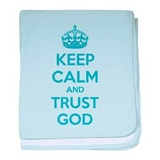 Keep calm and trust god baby blanket