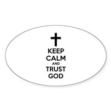 Keep calm and trust god Decal