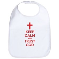 Keep calm and trust god Bib