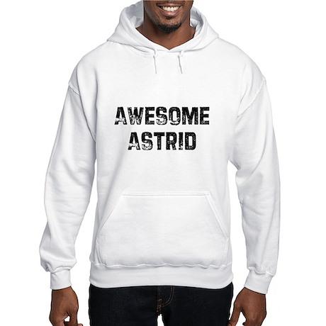 Awesome Astrid Hooded Sweatshirt