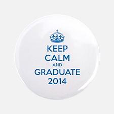 "Keep calm and graduate 2014 3.5"" Button"